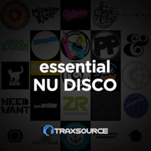 d151bd83e Traxsource Top 100 – Nu Disco Indie Dance Essentials (May 2019 ...